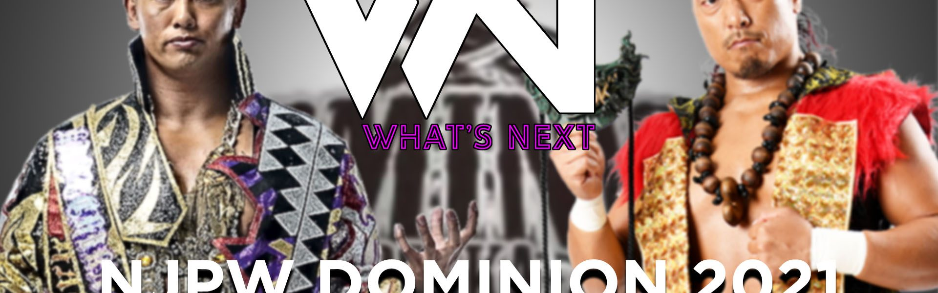 NJPW DOMINION 2021 PREVIEW - What's Next #127