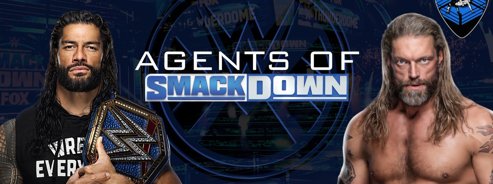 EDGE is BACK! - Agents Of Smackdown EP.12