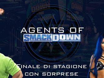 Finale di stagione con sorprese - Agents Of Smackdown EP.17