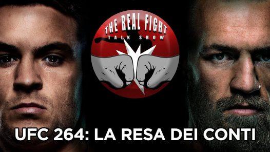 UFC 264: La resa dei conti - The Real FIGHT Talk Show Ep. 54