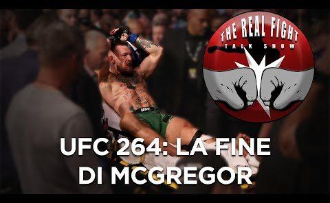 UFC 264: La fine di McGregor - The Real FIGHT Talk Show Ep. 55