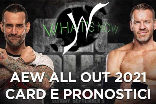 AEW ALL OUT 2021 CARD E PRONOSTICI - What's Now