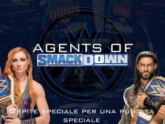 Ospite speciale per una puntata speciale - Agents Of Smackdown EP.20