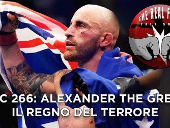 UFC 266: Alexander The Great, il regno del terrore - The Real FIGHT Talk Show Ep. 58