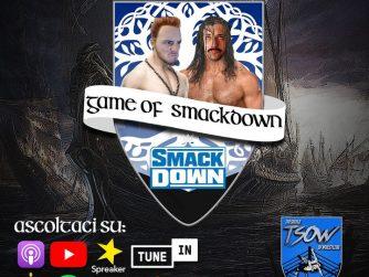 FINALMENTE IL DRAFT (Parte 2) - Game of Smackdown EP. 1